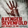 Avenged+Sevenfold+-+Not+Ready+to+Die.jpg